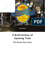 A Brief History of Opening Time—the Brown Bear Story