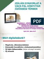 Digitalizálási Gyakorlat 4 - Helyismereti Konferencia