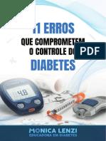 LENZI, Monica. 11 Erros Que Comprometem o Controle Do Diabetes