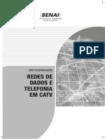 Redes de dados e telefonia em CATV