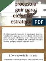 1.1 El Proceso a Seguir Para Elegir Las Estrategias