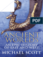 Ancient Worlds an Epic History of East and West by Michael Scott