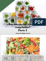 Carlos Erik Malpica Flores - ¿Son Buenas Las Verduras Congeladas?, Parte I