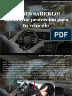 Ramiro Francisco Helmeyer Quevedo - ¡Debes Saberlo! Biometría, Protección Para Tu Vehículo