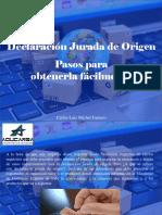 Carlos Luis Michel Fumero - Declaración Jurada de Origen, Pasos Para Obtenerla Fácilmente