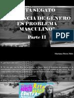 Mariana Flores Melo - Rita Segato, Violencia de Género Es Problema Masculino, Parte II