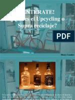 Henry Camino - ¡Entérate! ¿Qué Es El Upcycling o Supra Reciclaje?