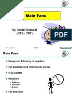 main Fans