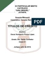 Titulos de Crédito Oscar Flores Lopez