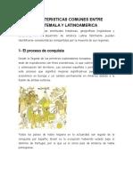 Caracteristicas Comunes Entre Guatemala y Latinoamerica