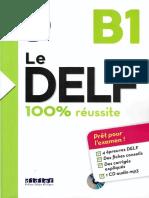 Le DELF 100% Réussite B1