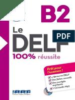 Le DELF 100% Réussite B2 Deuxième Version