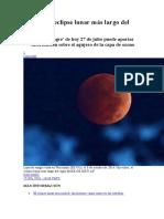 Así Será El Eclipse Lunar Más Largo Del Siglo