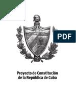 Proyecto de Constitución de la República de Cuba