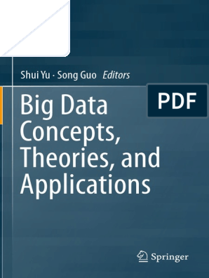 Yu S , Guo S  - Big Data Concepts, Theories and Applications