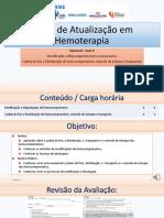 Aula-4_Modificação, Alicotagem, Cadeia Do Frio e Transporte de Hemocomponentes