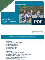 PALS 2015 Update - Nursing Grand Rounds - PPT