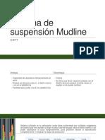 Sistema de Suspensión Mudline