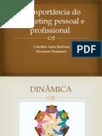 A Importância Do Marketing Pessoal e Profissional