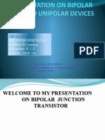 A Presentation on Bipolar and Unipolar Devices 090914
