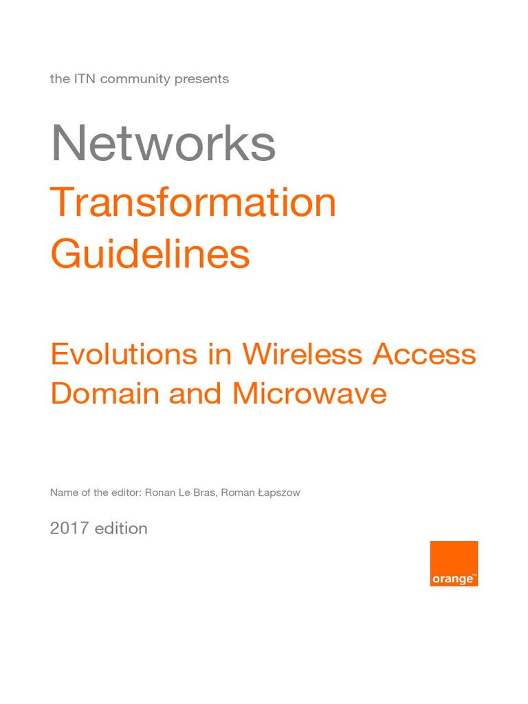 NTG 2017 Evolutions in Wireless Access Domain and Microwaves