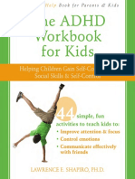 !!!Vezi Activitati(Instant Help) Lawrence E. Shapiro PhD-The ADHD Workbook for Kids_ Helping Children Gain Self-Confidence, Social Skills, and Self-Control-Instant Help (2010).pdf