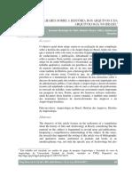 Olhares Sobre a História Dos Arquivos e Da Arquivologia No Brasil