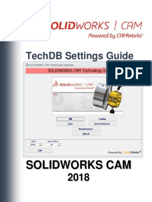 Solidworks Cam Techdb Settings Guide | Microsoft Access