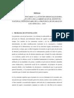 Derecho Penitenciario y La Función Resocializadora de La Pena Privativa de La Libertad en El Instituto Nacional Penitenciario de La Provincia de Huaraz en Los Años 2014