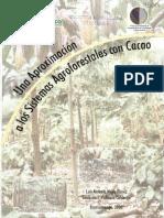 Una Aproximación a Los Sistemas Agroforestales Con Cacao.