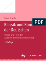 Franz Schultz (Auth.) - Klassik Und Romantik Der Deutschen_ II. Teil Wesen Und Form Der Klassisch-Romantischen Literatur (1952, J.B. Metzler, Stuttgart)