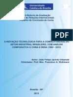 A INOVAÇÃO TECNOLÓGICA PARA A COMPETITIVIDADE DO SETOR INDUSTRIAL BRASILEIRO, COM ANÁLISE COMPARATIVA À CHINA E ÍNDIA (1994 - 2012)