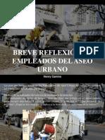 Henry Camino - Breve Reflexión de Empleados Del Aseo Urbano