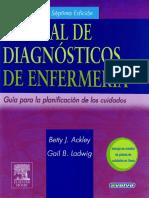Manual de Diagnósticos de Enfermería. Guía Para La Planificación de Cuidados Ackley-Ladwig. 2006