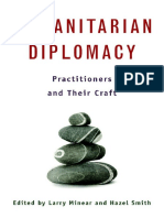 Humanitarian Diplomacy Practitioners and Their Craft