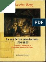 Berg, Maxine - La Era de Las Manufacturas, 1700-1820