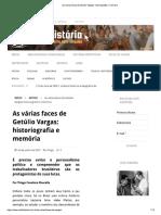 As Varias Faces de Getulio Vargas