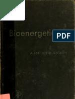 Albert Szent Gyorgyi- Bioenergetics