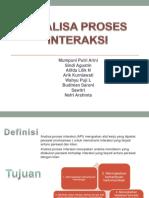 326090419 Analisa Proses Interaksi Ppt