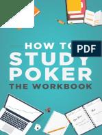 How to Study Poker Volume 1 the Workbook
