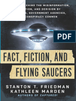 Stanton T. Friedman & Kathleen Marden - Fact, Fiction, And Flying Saucers_The Truth Behind the Misinformation, Distortion, And Derision by Debunkers, Government Agencies, And Conspiracy Conmen