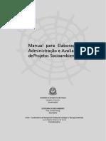 Manual_para_Elaboracao_Administracao_e_Avaliacao_de_Projetos_Socioambientais.pdf