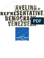 Jennifer L. McCoy, David J. Myers - The Unraveling of Representative Democracy in Venezuela (2006, The Johns Hopkins University Press)