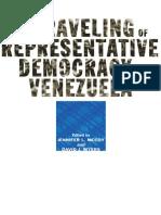 Jennifer L. McCoy, David J. Myers - The Unraveling of Representative Democracy in Venezuela (2006, The Johns Hopkins University Press)