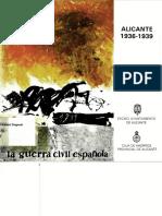 Alicante 1936 1939 Exposicion Sobre La Guerra Civil en Alicante