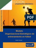 358108119-MOdelo-Organizacional-Estrategico-de-Entrenamiento-en-El-Futbol.pdf