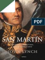 Lynch, John - San Martín. Soldado Argentino, Héroe Americano