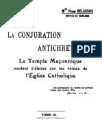 La conjuration antichretienne, Le Temple maçonnique voulant s'élevé sur les ruines de l'Eglise Catholique TOME III
