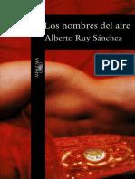 Ruy Sanchez Alberto - Los Nombres Del Aire.pdf