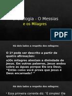 Cristologia- O Messias e Os Milagres
